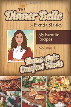 Tales of the Dinner Belle: Quick Cuisine (Volume I) (Volu... https://www.amazon.com/dp/1544029500/ref=cm_sw_r_pi_dp_x_r1c3ybZ8D6K5S