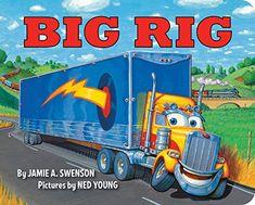 Big Rig [Board Book] by Jamie A. Swenson https://www.amazon.com/dp/1423192524/ref=cm_sw_r_pi_dp_x_2pFiybD02MWJ1