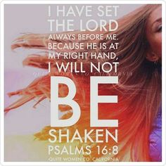 *I have set the Lord always before me. Because He is at my right hand, I will not be shaken!* Psalm 16:8 Ladies, with God before you, no one can be against you. Put your whole trust into His hands, the One who created your heart and soul will finish the good work He has planned for you! #sheabq #eveninginspiration #quitewomenco #notshaken #thecrossbeforemetheworldbehindme #sheministries