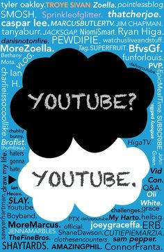 Yes phil, yes. Dan and Phil. Danisnotonfire. Amazingphil. Want my to buy a glue stick on the way home? YouTube. YouTubers.