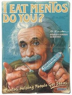 This ad claims that Albert Einstein, the famed scientist, was endorsing Mentos. The fact is that Einstein never endorsed any products and actually hated the practice of celebrity endorsements. Weird Vintage Ads, Pub Vintage, Vintage Candy, Retro Ads, Vintage Signs, Funny Vintage, Vintage Ladies, Old Poster, Retro Poster