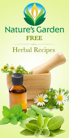 Free Herbal Recipes from Natures Garden. #herbrecipes