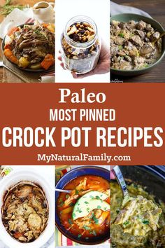 25 of the best Paleo crock pot recipes that have been pinned at least 50,000 times each! #mynaturalfamily #paleo #paleorecipes #healthyeating #healthyrecipes #healthyfood via @mynaturalfamily