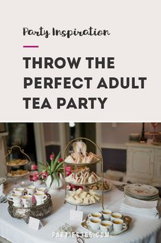 A tea party is a fun theme for girls of all ages - including adults! This Vintage Tea Party is full of decorations, food and ideas to make your next girls night, birthday or shower unforgettable! Vintage Tea Parties, Adult Party Themes, Diy Party Decorations, High Tea, Girls Night, Tea Party, Ash, Party Supplies, Decor Ideas