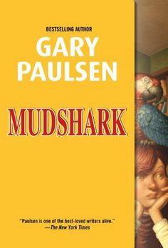 Mudshark by Gary Paulsen. $4.32. 97 pages. Publisher: Wendy Lamb Books (May 12, 2009). Author: Gary Paulsen