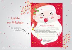 Dla wszystkich, którzy tak, jak my tworzenie mikołajkowej listy mają jeszcze przed sobą - list do św. Mikołaja do druku do pobrania na blogu :)
