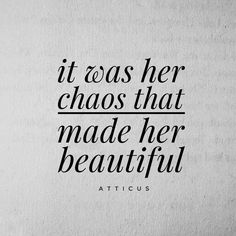 'Chaos' #atticuspoetry #atticus #poetry @thequotethief
