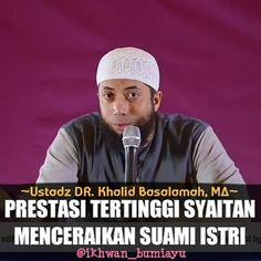 """7,762 Suka, 160 Komentar - Indonesia Bertauhid [Asli] (@indonesiabertauhidofficial) di Instagram: """"Prestasi tertinggi syaitan menceraikan suami istri ➖➖➖➖➖➖➖➖➖➖➖➖➖➖➖ 👤Ustadz DR. Khalid Basalamah, MA…"""""""