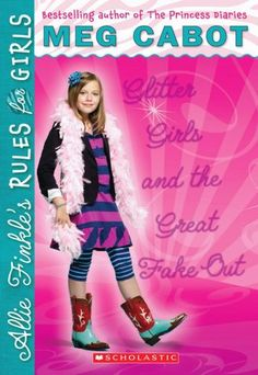 Glitter Girls and the Great Fake Out (Allie Finkle's Rules for Girls Series #5). Click on the cover to see if the book's available at Otis Library.