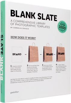 Gestalten | Blank Slate A Comprehensive Library of Photographic Templates Provides graphic designers and advertisers with photographic templates for the true-to-life and convincing presentation of their designs.