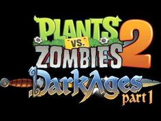 Plants Vs Zombies 2 Music - Dark Ages: Demonstration Mini-Game ☿ HD ☿ - YouTube