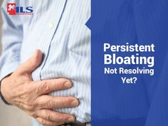 Persistent bloating that won't go away? Get a thorough checkup to rule out the possibility of an ulcer.