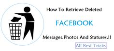 Recover facebook deleted statuses,messages and photos-FB Tricks 2015