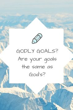 "Guys, gals, we need goals! Are you a tried and true goal setter? Do you write down your goals and reflect on your progress? If your answers are yes, then you deserve a pat on the back! Go ahead, you know you want to! But if you are like me, you have these huge, non-specific … Continue reading ""Godly Goals?"""
