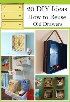 Use your old and vintage drawers to make something interesting for your home.