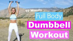 Full Body Dumbbell Workout - 10 MINUTE TONE | Rebecca Louise - YouTube