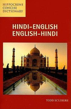 http://www.goodreads.com/book/show/10689940-hindi-english-english-hindi-concise-dictionary