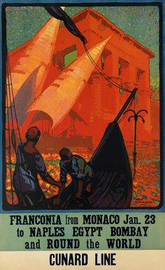 """Cunard Line - """"Franconia"""" from Monaco to Naples, Egypt, Bombay and round the world - 1932 - artist : Odin Rosenvinge -"""
