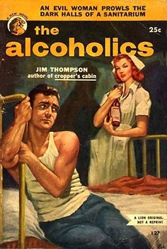 """""""The Alcoholics""""   Vintage Pulp Fiction Paperback Book Cover Art   Sugary.Sweet   #PulpArt #PulpFiction #Pulp #Paperback #Vintage"""
