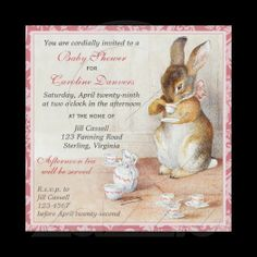 I'm having a boy so I would like to have more blue colored invites. But this is still just so cute!!!!    Imagina on Zazzle: Beatrix Potter Bunny Rabbit Baby Shower Tea Invitations