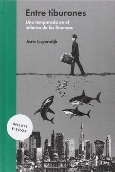 Entre tiburones. Joris Luyendijk, Mario Santana. Máis información no catálogo: http://kmelot.biblioteca.udc.es/record=b1539171~S1*gag
