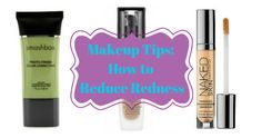 Makeup Tips on How to Reduce Redness | http://www.notanothercovergirl.com/makeup-tips-on-how-to-reduce-redness/