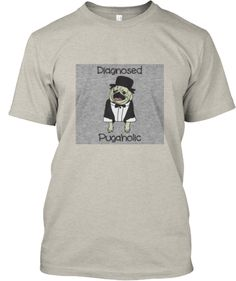 Diagnosed Pugaholic Shirt