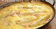 Ovenschotel met witlof en kaas Whole Foods, Whole Food Recipes, Dinner Recipes, Dessert Recipes, Oven Dishes, Dutch Recipes, Vegetable Salad, Quick Easy Meals, I Love Food
