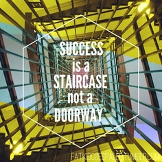 Success is a a staircase not a doorway Encouragement Quotes, Wisdom Quotes, Quotes To Live By, Short Quotes, Cute Quotes, Short Sayings, Fun Sayings, Outing Quotes, The Book Thief