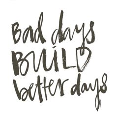 Quotes about bad days, quotes about god, quotes to live by, words quote Bad Day Quotes, Good Times Quotes, Quote Of The Day, Quotes To Live By, Quotes About Bad Days, Words Quotes, Wise Words, Me Quotes, Qoutes