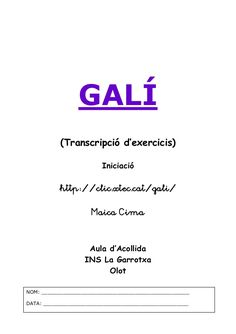 GALÍ INICIAL Catalan Language, Math Equations, Paper, Valencia, School, Frases, Reading Comprehension, Educational Activities, Speech Language Therapy