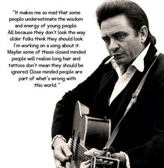 Thanks to Johnny Cash Infocenter ! Johnny Cash June Carter, Johnny And June, Closed Minded People, Johnny Cash Quotes, John Cash, Political Quotes, Country Music Singers, Words To Describe, Black Men