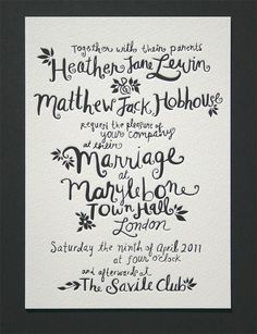 love handwritten wedding invitations (then copied, of course)...tati will do this for me, i'm sure!