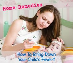 Can you reduce your child's fever without administering medication?   Yes, you can lower your child's fever using natural, alternative approaches. Here are 10 top favourite and effective home remedies to reduce your child's temperature! #parenting #children