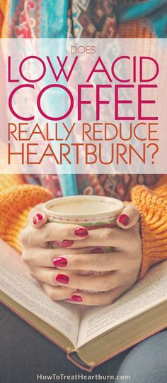 Millions experience heartburn, acid reflux, and other digestive disorders due to acid levels in coffee. Does low acid coffee allow these people to continue enjoying coffee without experiencing heartburn? How To Treat Heartburn, What Is Heartburn, Heartburn Symptoms, Natural Remedies For Heartburn, Reflux Symptoms, Natural Cures, Heartburn Medicine, Recipes, Health And Fitness