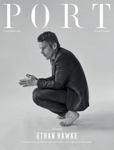 Ethan Hawke appears in a minimal image for Port magazine's fall-winter 2016 cover. The American actor sports a wool suit from Parisian fashion brand, Dior Homme.