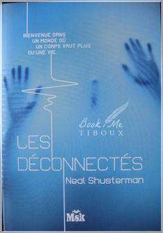 Les Fragmentés - Tome 2 : Les Déconnectés est une saga de Neal Shusterman publié aux éditions Le Masque. Une critique de Ma toute petite culture !