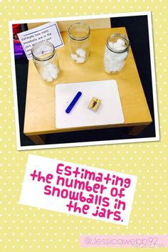 Estimating the number of snowballs in the jars Maths Eyfs, Eyfs Activities, Winter Activities, Christmas Activities, Activities For Kids, Christmas Maths, Numeracy, Early Years Maths, Early Math