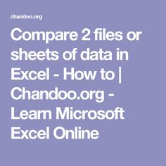 Compare 2 files or sheets of data in Excel - How to   Chandoo.org - Learn Microsoft Excel Online