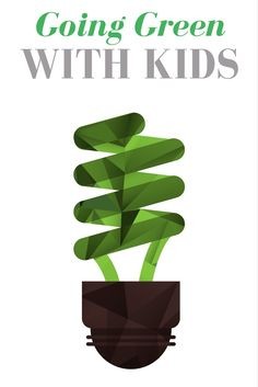 Going Green with Kid