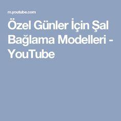 Özel Günler İçin Şal Bağlama Modelleri - YouTube