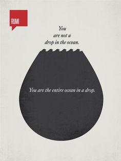 """by Ryan McArthur - ÜNLÜ ALINTILARDAN MİNİMAL POSTERLER - """"Sen okyanusta bir damla değilsin, bir damlada bütün okyanussun. – Mevlânâ"""""""