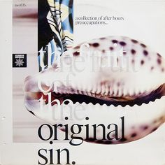Various - The Fruit Of The Original Sin (Les Disques Du Crépuscule, 1981) http://www.discogs.com/Various-The-Fruit-Of-The-Original-Sin/release/336635 http://www.ltmrecordings.com/fruit_of_the_original_sin_ltmcd2497.html