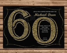 60th Birthday Invitation Glitter is printed 4x6 or 5x7 Flat Card Printed 4-Color Process on One side Printed on 100lb gloss cover stock Bright White Envelopes Are Included