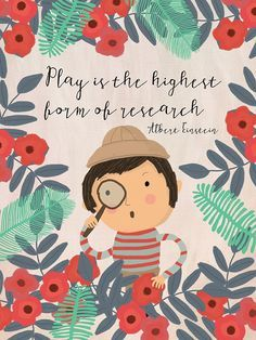 """""""Play is the highest form of research."""" Albert Einstein Illustration by Mia Charro Sean Parker, Buch Design, E Mc2, Illustration, Canvas Prints, Art Prints, Quote Prints, Canvas Art, Wall Quotes"""