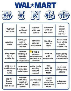 Walmart Bingo! So true!!!