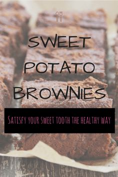 Satisfy your Sweet Tooth with these Healthy Sweet Potato Brownies! - Confidently Kylie