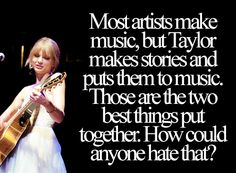 Taylor is inspiring to me because I want to write, and her songs show me new ways to think of things.