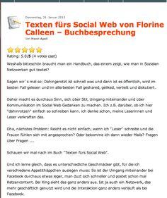Rezension von @Henri Apell auf http://www.coach-im-netz.de/2013/01/texten-fuers-social-web-von-florine-calleen-buchbesprechung/