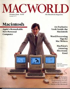 MacWorld Premiere Issue 1984 Steve Jobs Chairman of the Board, Apple Computer Steve Jobs Apple, It Management, Project Management, 8 Bits, Happy 30th Birthday, Life Quotes Love, Apple Products, Storytelling, Audio